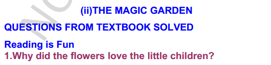 NCERT Solutions for class 3 English Unit-1 The Magic Garden 1