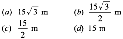 MCQ Questions for Class 10 Maths Application of Trigonometry with Answers 32